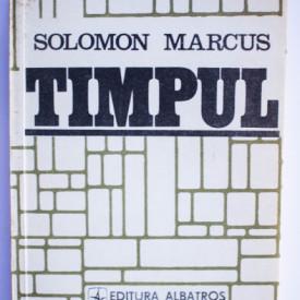 Solomon Marcus - Timpul