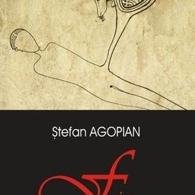 Stefan Agopian - Fric (cu autograf)