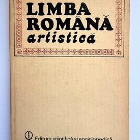Stefan Munteanu - Limba romana artistica. Studii (editie hardcover)