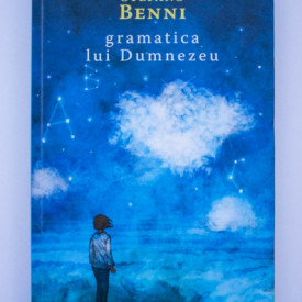 Stefano Benni - Gramatica lui Dumnezeu. Povesti despre singuratate si fericire