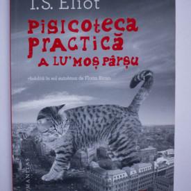 T. S. Eliot - Pisicoteca practica a lu' Mos Parsu