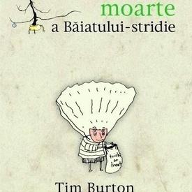 Tim Burton - Melancolica moarte a Baiatului-stridie