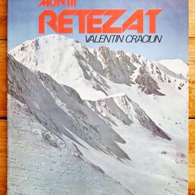 Valentin Craciun - Muntii Retezat (editie hardcover)