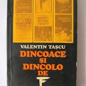 Valentin Tascu - Dincolo si dincoace de F (cu autograf)