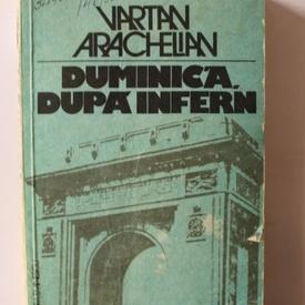 Vartan Arachelian - Duminica, dupa infern