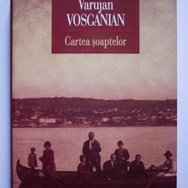 Varujan Vosganian - Cartea soaptelor (editie hardcover)