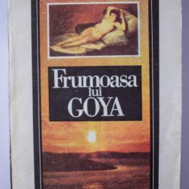 Vicente Blasco Ibanez - Frumoasa lui Goya
