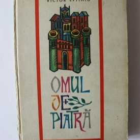 Victor Eftimiu - Omul de piatra (editie hardcover)