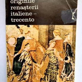Viktor Lazarev - Originile Renasterii italiene. Trecento (vol. II)