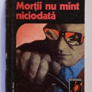 Viorel Cacoveanu - Mortii nu mint niciodata