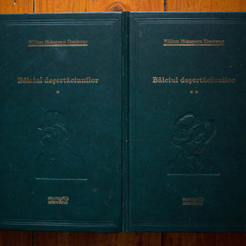 W. M. Thackeray - Balciul desertaciunilor (2 vol., editie hardcover)