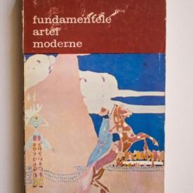 Werner Hofmann - Fundamentele artei moderne (vol. I, O introducere in formele ei simbolice)