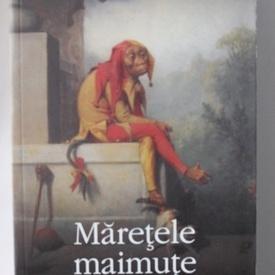 Will Self - Maretele maimute