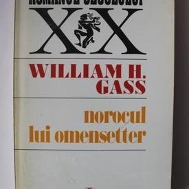 William H. Gass - Norocul lui Omensetter