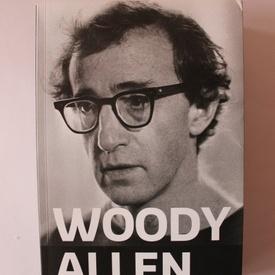 Woody Allen, Stig Bjorkman - Woody Allen in dialog cu Stig Bjorkman
