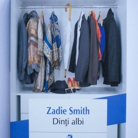 Zadie Smith - Dinti albi