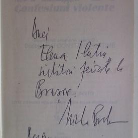 Nicolae Breban - Confesiuni violente (cu autograf)