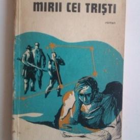 Dan Mutascu - Mirii cei tristi