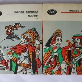 Matteo Bandello - Nuvele (2 vol.)