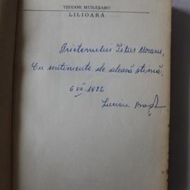 Teodor Murarasu - Lilioara (cu autograful lui Lucian Bogdan)