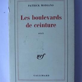 Patrick Modiano - Les boulevards de ceinture