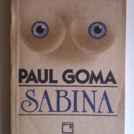 Paul Goma - Sabina