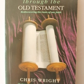 Chris Wright - Knowing Jesus through the Old Testament (editie in limba engleza)