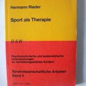 Hermann Rieder - Sport als Therapie (editie in limba germana)