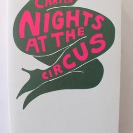 Angela Carter - Nights at the Circus