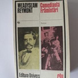 Wladyslaw Reymont - Comedianta. Framantari