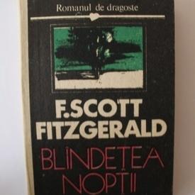F. Scott Fitzgerald - Blandetea noptii (editie hardcover)
