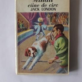 Jack London - Mihail, caine de circ
