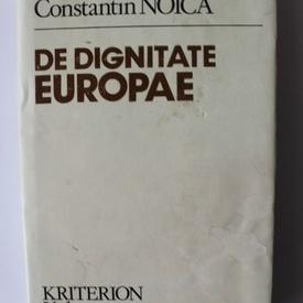 Constantin Noica - De dignitate Europae (editie hardcover, in limba germana)