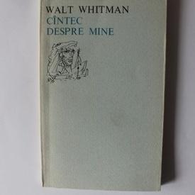 Walt Whitman - Cantec despre mine