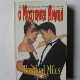 Rosalind Miles - O mostenire amara