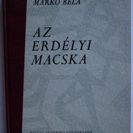 Marko Bela - Az erdelyi macska (cu autograf) (editie hardcover, in limba maghiara)