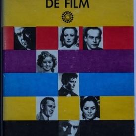 Colectiv autori - Dictionarul actorilor de film (editie hardcover)