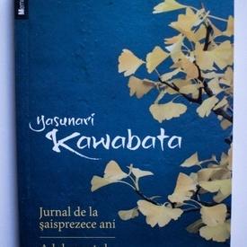 Yasunari Kawabata - Jurnal de la saisprezece ani. Adolescentul