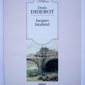 Denis Diderot - Jacques fatalistul