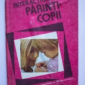Carmen Ciofu - Interactiunea parinti-copii (editie hardcover)