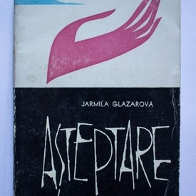 Jarmila Glazarova - Asteptare
