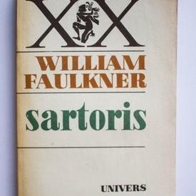 William Faulkner - Sartoris