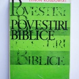 Zenon Kosidowski - Povestiri biblice (editie hardcover)