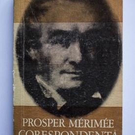 Prosper Merimee - Corespondenta