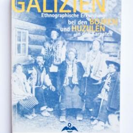 Galizien: ethnographische Erkundung bei den Bojken und Huzulen in den Karpaten