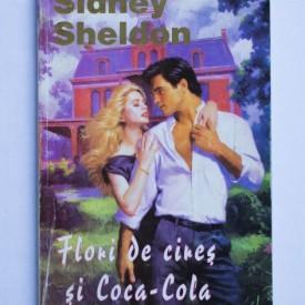 Sidney Sheldon - Flori de cires si Coca-cola