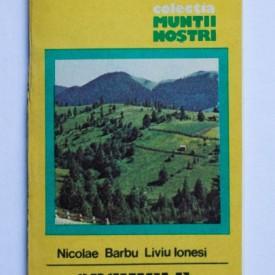 Nicolae Barbu, Liviu Ionesi - Obcinele Bucovinei (colectia Muntii nostri)