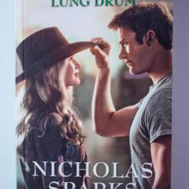 Nicholas Sparks - Cel mai lung drum
