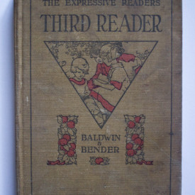 James Baldwin, Ida C. Bender - Third reader: Reading with expressions (editie hardcover)