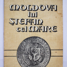 Nicolae Grigoras - Moldova lui Stefan cel Mare
